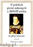 Okładka: Sołtysik Włodzimierz, 6 polskich pieśni miłosnych z XVII wieku na głosy mieszane