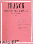 Ok�adka: Franck C�sar, Prelude, Aria And Finale