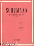 Ok�adka: Schumann Robert, Fantasia In C, Op. 17