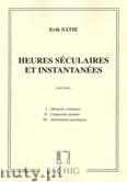 Okładka: Satie Erik, Heures Séculaires Et Instantanées pour piano