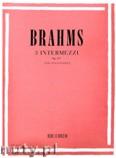 Okładka: Brahms Johannes, Brahms, 3 Intermezzi per pianoforte, Op. 117