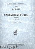 Okładka: Liszt Ferenc, Fantaisie et Fugue sur le nom de B.A.C.H.