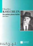 Okładka: Koechlin Charles, Dix petites pieces faciles pour Piano