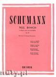 Okładka: Schumann Robert, Nel Bosco, Op. 82