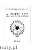 Okładka: Casella Alfredo, A Notte Alta