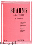 Ok�adka: Brahms Johannes, 2 Rapsodie Op. 79 per Pianoforte