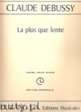 Ok�adka: Debussy Claude, La Plus Que Lente