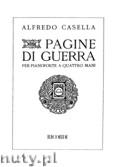 Ok�adka: Casella Alfredo, Pagine Di Guerra, per pianoforte a quattro mani