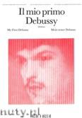 Okładka: Debussy Claude, Il Mio Primo Debussy