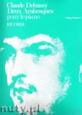 Ok�adka: Debussy Claude, Deux Arabesques pour le piano
