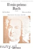 Ok�adka: Bach Johann Sebastian, Il mio primo Bach (Primo fascicolo)