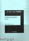 Okładka: Weber Carl Maria von, Invitation To The Dance Op. 65