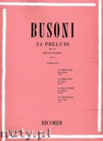 Ok�adka: Busoni Ferruccio Benvenuto, 24 Preludi, Op. 37 - Volume 1