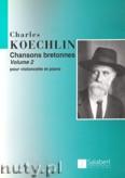 Okładka: Koechlin Charles, Chansons Bretonnes, Vol. 2