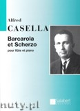 Okładka: Casella Alfredo, Barcarolle And Scherzo pour flute et piano