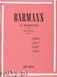 Ok�adka: B�rmann Heinrich J., 12 Exercises For Clarinet, Op. 30