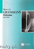 Okładka: Grandjany Marcel, Préludes pour harpe
