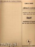 Okładka: Liszt Ferenc, Fantaisie Et Fugue Sur Le Nom De Bach