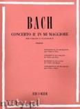 Okładka: Bach Johann Sebastian, Concerto No. 2 In E