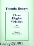 Okładka: Bowers Timothy, 3 Elegiac Melodies