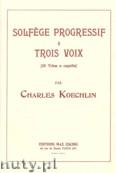 Ok�adka: Koechlin Charles, Solfege Progressif a 3 Voix