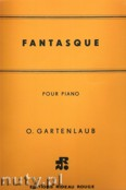 Okładka: Gartenlaub Odette, Fantasque pour piano