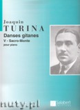 Ok�adka: Turina Joaquin, Sacro Monte, Op. 55, No. 5 (Danses Gitanes)