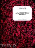 Okładka: Satie Erik, Avant-dernieres Pensées
