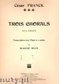 Okładka: Franck César, 3 Chorals