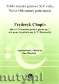Okładka: Chopin Fryderyk, Cztery mazurki na fortepian, op. 7 w transkrypcji na gitarę