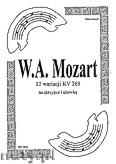 Ok�adka: Mozart Wolfgang Amadeus, 12 wariacji KV 265 na skrzypce i alt�wk� opr. �arejko