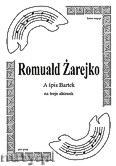 Ok�adka: �arejko Romuald, A �pis Bartek na 3 alt�wki (partytura + g�osy)
