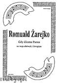 Okładka: Żarejko Romuald, Gdy śliczna Panna na 3 altówki i fortepian (partytura + głosy)