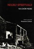 Okładka: Sołtysik Włodzimierz, Negro spirituals na chór męski