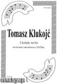 Okładka: Klukojć Tomasz, 2 kolędy na bis na kwartet saksofonowy SATBar