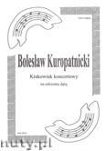 Ok�adka: Kuropatnicki Boles�aw, Krakowiak na orkiestr� d�t� (partytura)