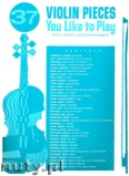 Ok�adka: , 37 Violin Pieces You Like To Play