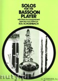 Ok�adka: Schoenbach Sol, Solos For The Bassoon Player with Piano Accompaniment