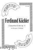 Okładka: Küchler Ferdinand, Concertino G-dur, op. 11, na skrzypce i fortepian