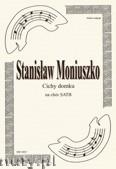Okładka: Moniuszko Stanisław, Cichy domku na chór SATB z opery Straszny Dwór