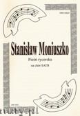 Okładka: Moniuszko Stanisław, Pieśń rycerska na chór SATB