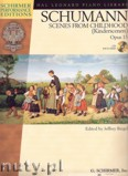 Ok�adka: Schumann Robert, Scenes From Childhood (Kinderscenen) Opus 15