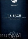 Ok�adka: Bach Johann Sebastian, Concerto For Violin, Strings And Basso Continuo BWV 1041 In A Minor