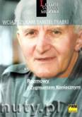 Okładka: Polony Leszek, Turdza Witold, Wciąż szukam tamtej trąbki. Rozmowy z Zygmuntem Koniecznym