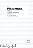 Okładka: Ptaszyńska Marta, Mozaiki na kwartet smyczkowy (partytura + głosy)