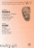 Ok�adka: P�onka Jaros�aw, Kosek Robert, Konstrukcja w metalu; Hejna� na tr�bk� solo