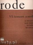 Ok�adka: Rode Pierre Jacques Joseph, VII Koncert a-moll na skrzypce op. 9