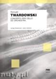 Okładka: Twardowski Romuald, Concerto per cello and orchestra - wyciąg fortepianowy