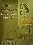 Okładka: Wieniawski Henryk, Études-Caprices op. 18 na skrzypce z akompaniamentem drugich skrzypiec (seria A, t. VII)
