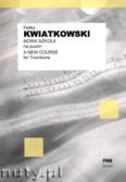 Okładka: Kwiatkowski Feliks, Nowa szkoła na puzon suwakowy i wentylowy oraz sakshorn barytonowy